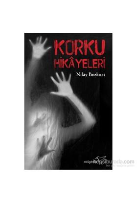 Korku Hikayeleri - Nilay Bozkurt