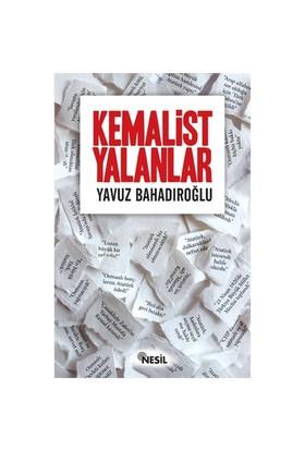 Kemalist Yalanlar - Yavuz Bahadıroğlu