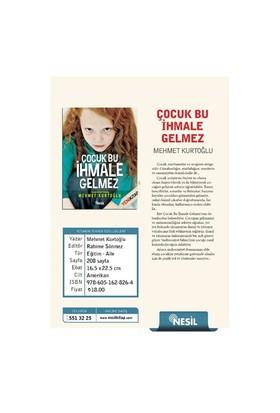 Çocuk Bu İhmale Gelmez-Mehmet Kurtoğlu