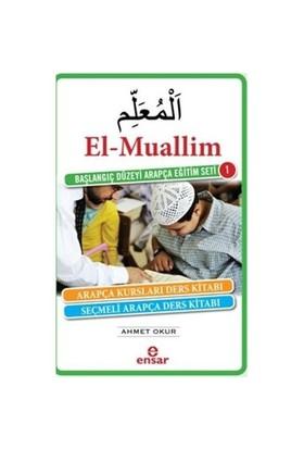 El Muallim Başlangıç Düzeyi Arapça Eğitim Seti 1 - Ahmet Okur