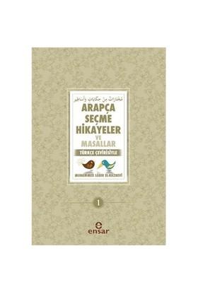Arapça Seçme Hikayeler Ve Masallar 1 (Türkçe Çevirisiyle)-Muhammed Sabır El-Haznevi