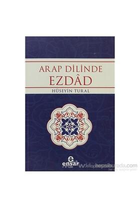 Arap Dilinde Ezdad-Hüseyin Tural
