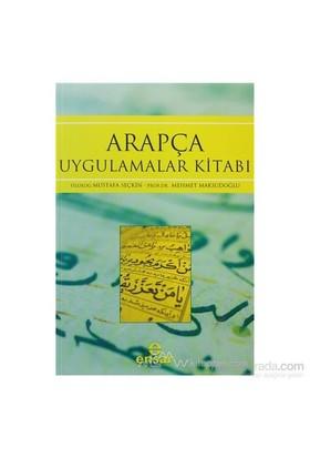 Arapça Uygulamalar Kitabı-Mustafa Seçkin