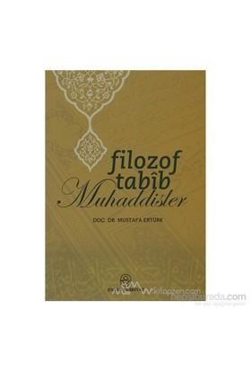 Filozof Tabib Muhaddisler-Mustafa Ertürk