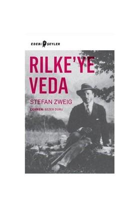 Rilkeye Veda - Stefan Zweig