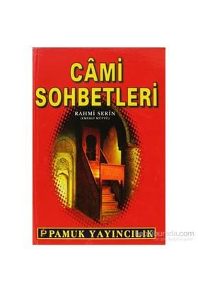 Cami Sohbetleri (Sohbet-021/P25)-Rahmi Serin