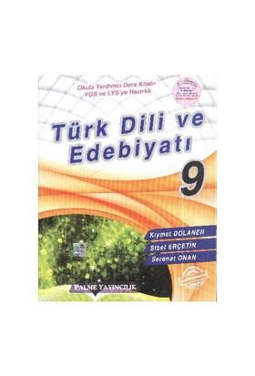 Palme Yayınları 9. Sınıf Türk Dili Ve Edebiyatı - Sibel Erçetin
