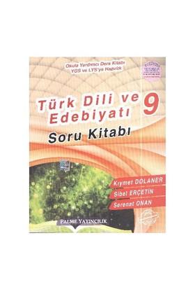 Palme Yayınları 9. Sınıf Türk Dili Ve Edebiyatı Soru Kitabı - Sibel Erçetin