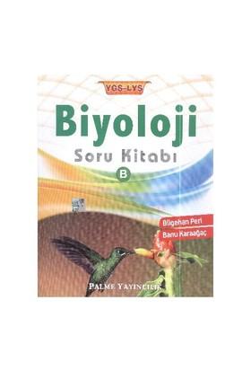 Palme YGS LYS Biyoloji Soru Kitabı B Kitabı - Bilgehan Peri