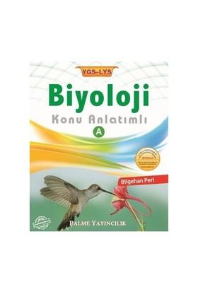 Palme YGS LYS Biyoloji Konu Anlatımlı A Kitabı - Bilgehan Peri