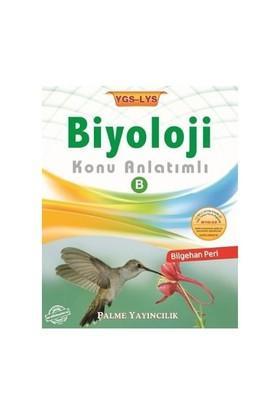 Palme YGS LYS Biyoloji Konu Anlatımlı B Kitabı - Bilgehan Peri