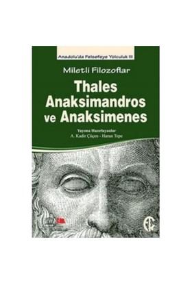 Miletli Filozoflar Thales Anaksimandros Ve Anaksimines-Kolektif