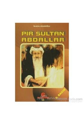 Pir Sultan Abdallar-İbrahim Aslanoğlu
