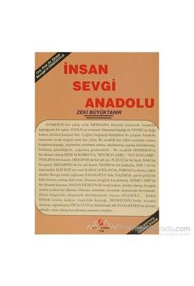 İnsan Sevgi Anadolu-Zeki Büyüktanır