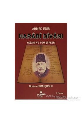 Harabi Divanı Yaşamı Ve Tüm Şiirleri-Ahmed Edib