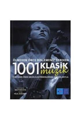 Ölmeden Önce Dinlemeniz Gereken 1001 Klasik Müzik-Kolektif