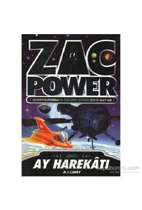 Zac Power Serisi 07 Ay Harekatı-H. I. Larry