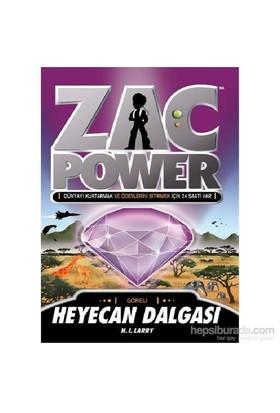 Zac Power Serisi 10 Heyecan Dalgası-H. I. Larry