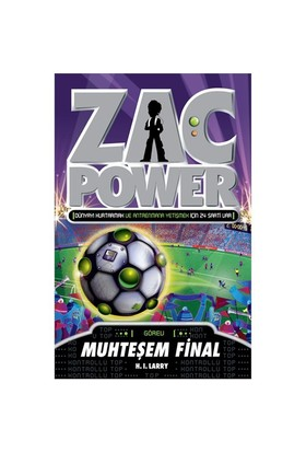 Zac Power Serisi-25: Muhteşem Final-H. I. Larry