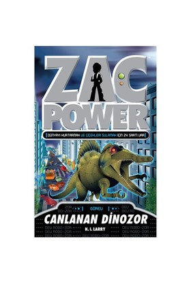 Zac Power Serisi-24: Canlanan Dinazor - H. I. Larry
