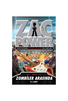 Zac Power Serisi-23: Zombiler Arasında - H. I. Larry