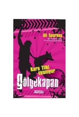 Gölgekapan - Kara Tilki Uyanıyor-Ali Sparkes