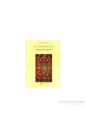 One Thousand Years Of Turkish Carpets (Ciltli)