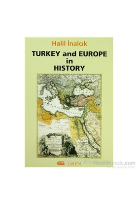 Turkey And Europe İn History-Halil İnalcık