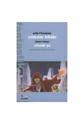 Efendi Şa / Yıldızlar Kitabı 2