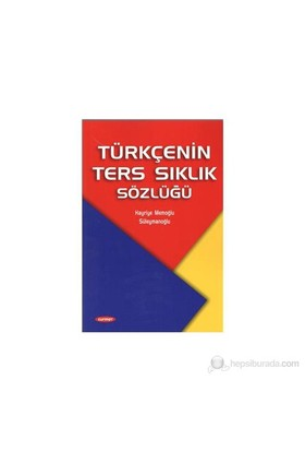 Türkçenin Ters Sıklık Sözlüğü-Hayriye Memoğlu Süleymanoğlu Yenisoy