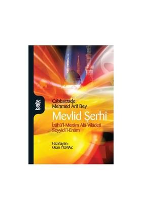 Mevlid Şerhi-Cabbarzade Mehmed Arif Bey