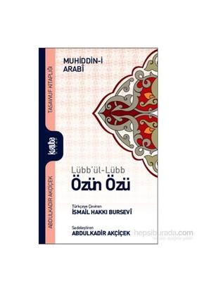 Özün özü (lübbül lüb) - Muhyiddin İbn Arabi
