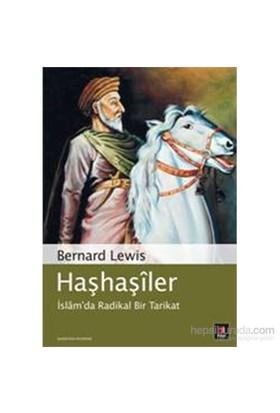 Haşhaşîler - İslâm'da Radikal Bir Tarikat - Bernard Lewis