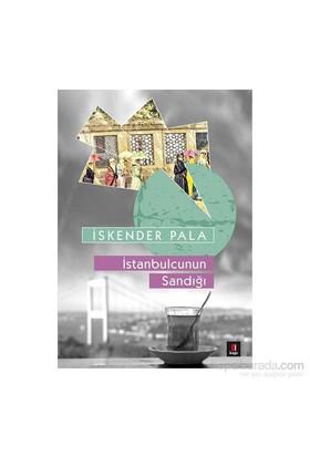 İstanbulcunun Sandığı-İskender Pala