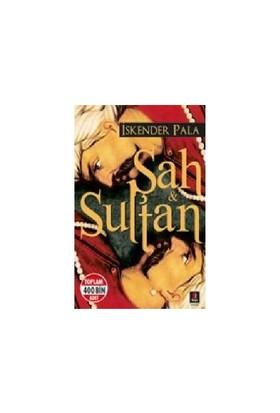 Şah & Sultan - İskender Pala