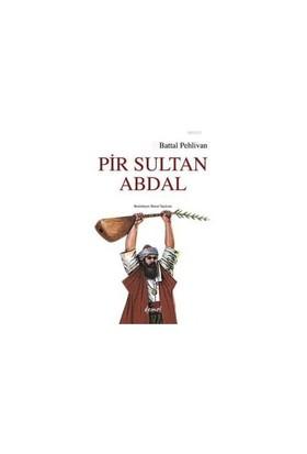 Pir Sultan Abdal-Battal Pehlivan