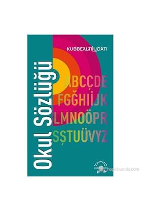 Okul Sözlüğü-Kolektif