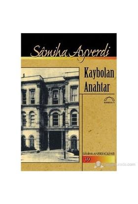 Kaybolan Anahtar-Samiha Ayverdi