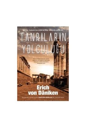 Tanrıların Yolculuğu-Erich Von Daniken