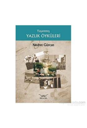 Yaşanmış Yazlık Öyküleri-Nedret Gürcan
