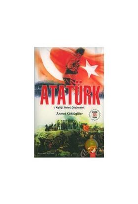 Atatürk / Kişiliği, İlkeleri,düşünceleri