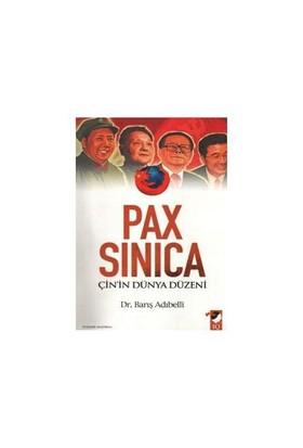 Pax Sinica Çin'İn Dünya Düzeni - Barış Adıbelli