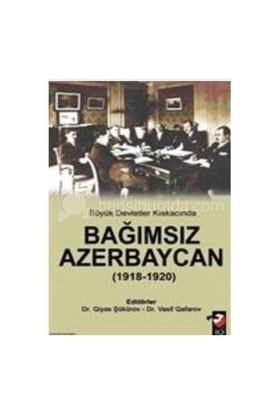 Bağımsız Azerbaycan (1918-1920)