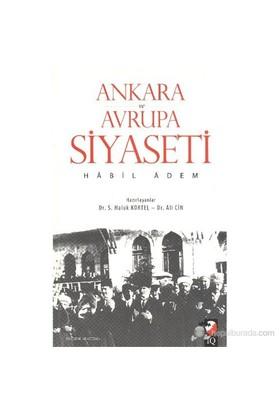 Ankara Ve Avrupa Siyaseti-Habil Adem