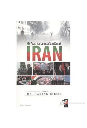 Arap Baharında Son Durak İran-Haktan Birsel