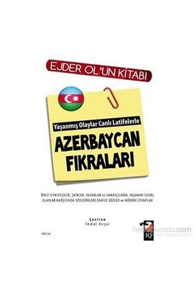 Yaşanmış Olaylar Canlı Latifelerle Azerbaycan Fıkraları-Ejder Ol
