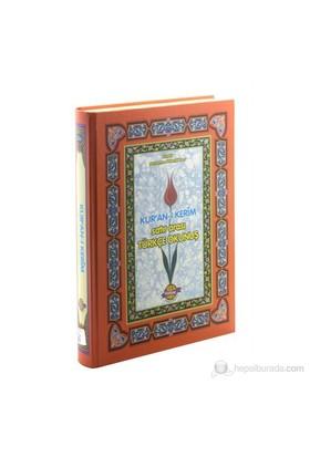 Kur'An-I Kerim Meali Ve Satır Altı Türkçe Okunuş-Elmalılı Muhammed Hamdi Yazır