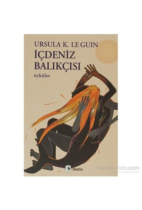 İçdeniz Balıkçısı-Ursula K. Le Guin