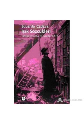 Işık Sözcükleri-Eduardo Cadava