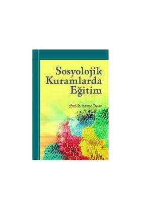 Sosyolojik Kuramlarda Eğitim